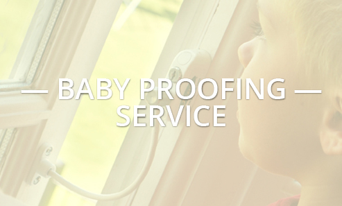 Baby Proofing Services